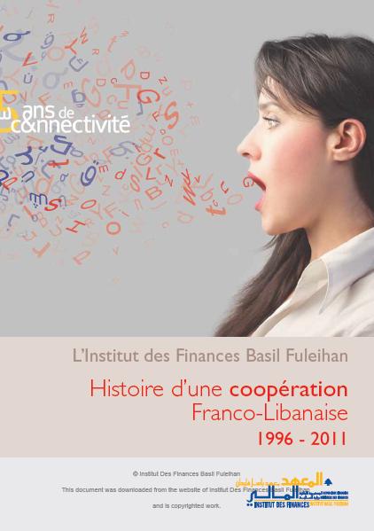 Histoire d'une coopération Franco-Libanaise 1996- 2011