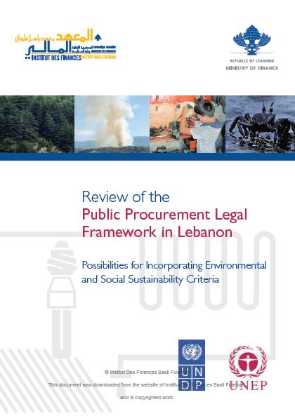 Review of the Public Procurement Legal Framework in Lebanon : Possibilities for Incorporating Environmental and Social Sustainability Criteria